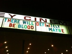 there-will-definitely-be-blood-maybe